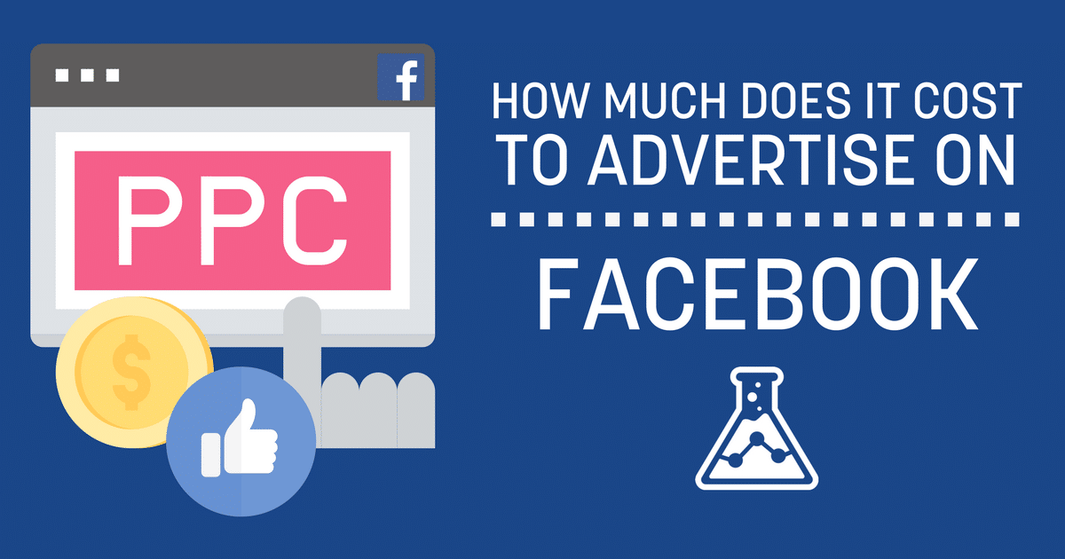 How Much Does It Cost To Advertise on Facebook in 2018